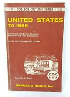 College Outline Series #23 United States To 1865 Textbook By John A. Krout 1955
