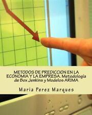 METODOS de PREDICCION en la ECONOMIA y la EMPRESA. Metodología de Box Jenkins...