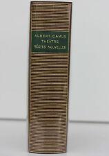 LA PLEIADE - ALBERT CAMUS - THÉÂTRE - RÉCITS NOUVELLES - 1 TOME - GALLIMARD 1965