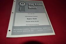 International Harvester B-275 Tractor Engine Clutch Shop Manual BWPA