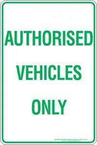 Parking Signs -  AUTHORISED VEHICLES ONLY