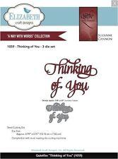 Elizabeth Crafts Designs Cutting Die ~QUIETFIRE ~ THINKING OF YOU  Phrase ~1059