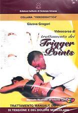 VIDEOCORSO DI TRATTAMENTO DEI TRIGGER POINTS in DVD