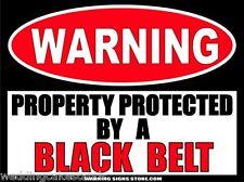 Black Belt Funny Martial Arts Warning Sign Bumper Sticker Decal WS292