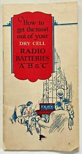 1923 Eveready Dry Cell Radio Batteries booklet How to's National Carbon Co.