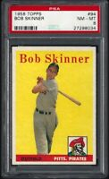1958 TOPPS #94 BOB SKINNER PITTSBURGH PIRATES - 1ST SERIES - PSA NM-MT 8