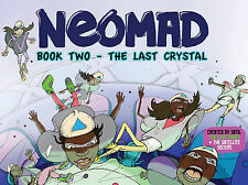 Neomad: Book 2: Last Crystal by Gestalt Publishing Pty Ltd (Paperback, 2015)
