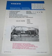 Einbauanleitung Volvo 740 / 760 Einbau Schutznetz Schutz Netz Stand Juni 1986!