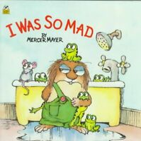 I Was So Mad, Paperback by Mayer, Mercer (ILT); Miller, Ron, Brand New, Free ...