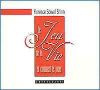 LIVRE AUDIO CD LE JEU DE LA VIE - FLORENCE SCOVEL SHINN