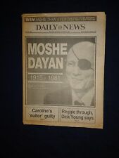 Death of Moshe Dayan NY Daily News Oct 17 1981 Israel Military Commander Egypt