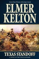 Texas Standoff: A Novel of the Texas Rangers by Kelton, Elmer