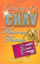 Fame and Fortune: Book 5: The Fame Diaries (Diary of a Chav),Grace Dent