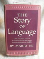 """THE STORY OF LANGUAGE"" Mario Pei 1st Edition 6TH Printing 1949 BOOK"