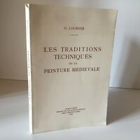 G. Loumyer Las Tradiciones Técnicas de La Pintura Medieval Laguet 1996