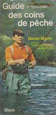 Livre guide des coins de pêche Daniel Maury book