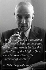 """inspirational quote poster J. ROBERT OPPENHEIMER """"..I am become death"""" 24X36"""