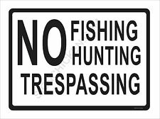 NO HUNTING FISHING TRESSPASSING  / duck commander / Game call / METAL SIGN