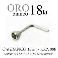 Piercing da naso nose ORO BIANCO 18kt.con SMERALDO VERDE intenso white GOLD