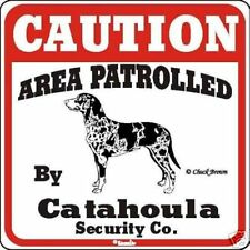 Catahoula Caution Dog Sign