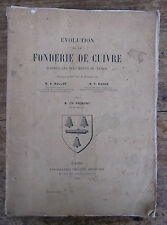 EVOLUTION FONDERIE DE CUIVRE PAR FREMONT 1903 MINE MINEUR