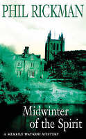 Midwinter of the Spirit: 1 (Merrily Watkins Myster... by Rickman, Phil Paperback
