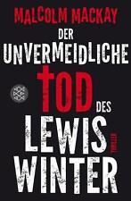 Der unvermeidliche Tod des Lewis Winter von Malcolm Mackay, UNGELESEN