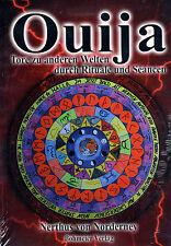 OUIJA - Tore zu anderen Welten durch Rituale und Seancen - Nerthus von Norderney