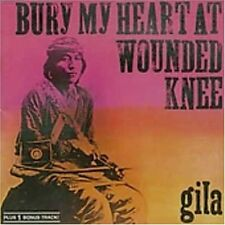 Gila: Bury my heart at wounded Knee (1973); + 1 bonus track; Conny ppmlmètre, Florian