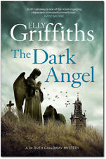 The Dark Angel By Elly Griffiths (Hardcover) *BRAND NEW*