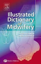 Illustrated Dictionary of Midwifery by Rita Sandra McDonald, Nicola Winson (Paperback, 2005)