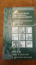 Low Life and Moral Improvement in Mid-Victorian England Walton & Wilcox