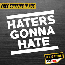 HATERS GONNA HATE 2 JDM CAR STICKER DECAL Drift Turbo Euro Fast Vinyl #0501