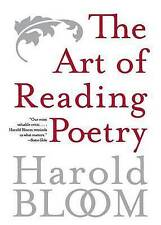 Art of Reading Poetry: From Chaucer to Hart Crane by Harold Bloom (Paperback, 2005)