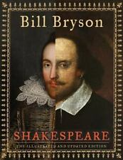 Shakespeare (the Illustrated And Updated Edition): By Bill Bryson