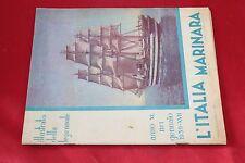 Rivista L'ITALIA MARINARA N°1 1939