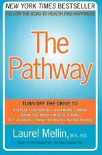 The Pathway: Follow the Road to Health and Happiness, Mellin, Laurel, Good Condi
