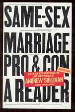 Same-Sex Marriage Pro Con Reader Sullivan gay Interest