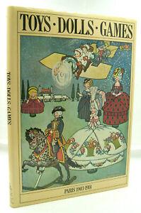 Toys. Dolls. Games - Paris 1903-1914 - Denys Ingram - 1981 - Relié - TTBE