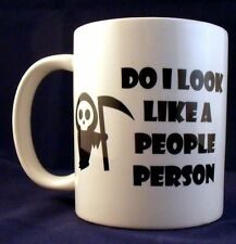 Do I Look Like A People Person Funny Novelty  - Coffee Mug - Cup - Gift - xmas