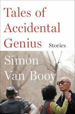 Tales of Accidental Genius: Stories, Van Booy, Simon, Good Condition, Book