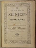 RICHARD WAGNER L'ANELLO DEL NIBELUNGO L'ORO DEL RENO 1906 MUSICA SPARTITI PIANO