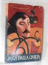FUGA DALLA CIVILTA Il romanzo di Paul Gauguin Lee Van Dovski Henri Guillemin di