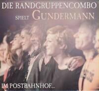 DIE RANDGRUPPENCOMBO spielt Gerhard Gundermann im Postbahnhof CD Live 2013 * NEU