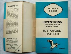 H STAFFORD HATFIELD INVENTIONS 1ST/1 1940 PENGUIN A63 ILLUSTRATED UNREAD JACKET