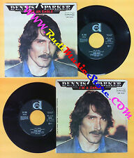 LP 45 7''DENNIS PARKER Like an eagle I'm a dancer 1979 italy DURIUM no cd mc dvd