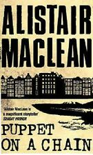 ALISTAIR MACLEAN __ PUPPET ON A CHAIN ___ BRAND NEW __ FREEPOST UK