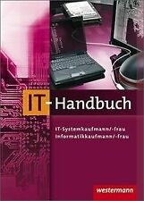 IT-Handbuch. IT-Systemkaufmann/-frau, Informatikkaufmann... | Buch | Zustand gut