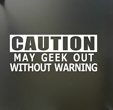 Caution may geek out without warning sticker funny JDM NERD Honda car window