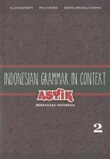 Indonesian Grammaer in Context, Volume 2: Asyik Berbahasa Indonesia (Paperback o